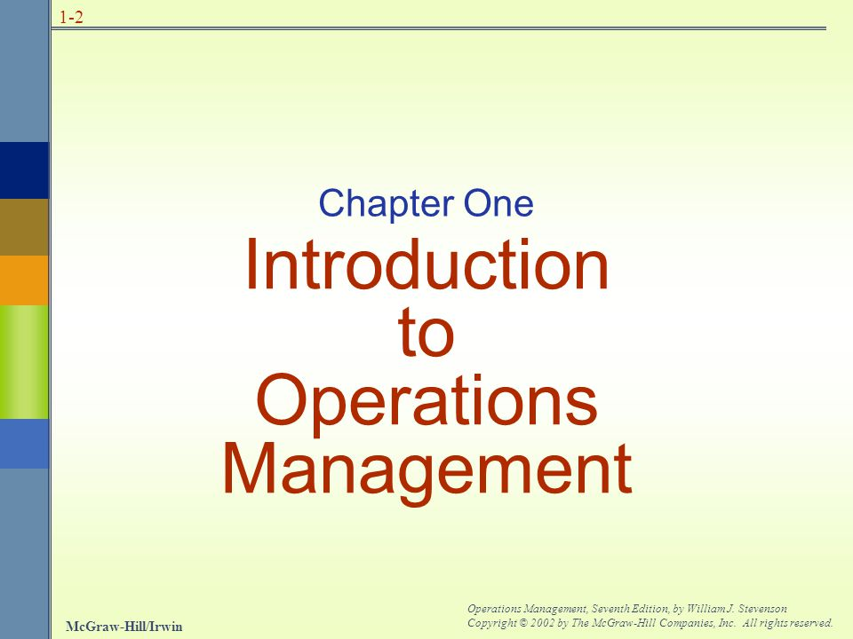 McGraw-Hill/Irwin Operations Management, Seventh Edition, by William J.
