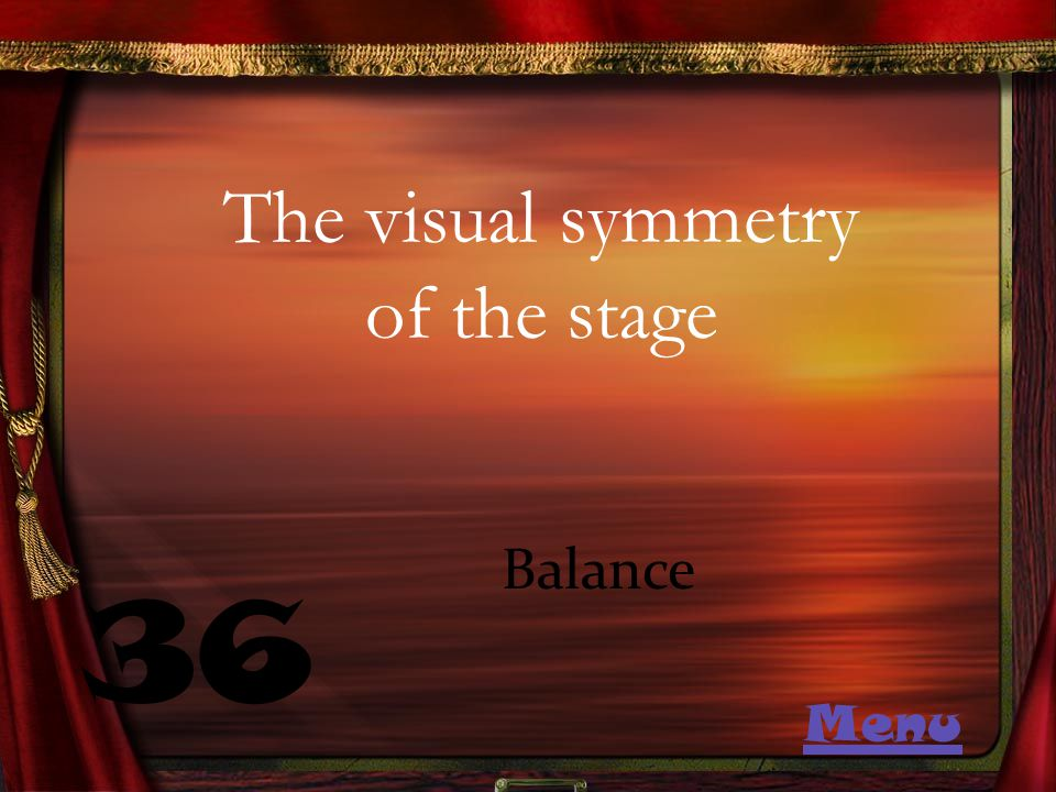 The visual symmetry of the stage 36 Balance Menu