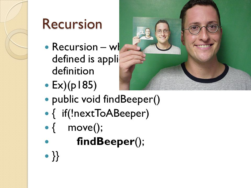 Recursion Recursive functions do not use loops.Fun Practice: What is a factorial.