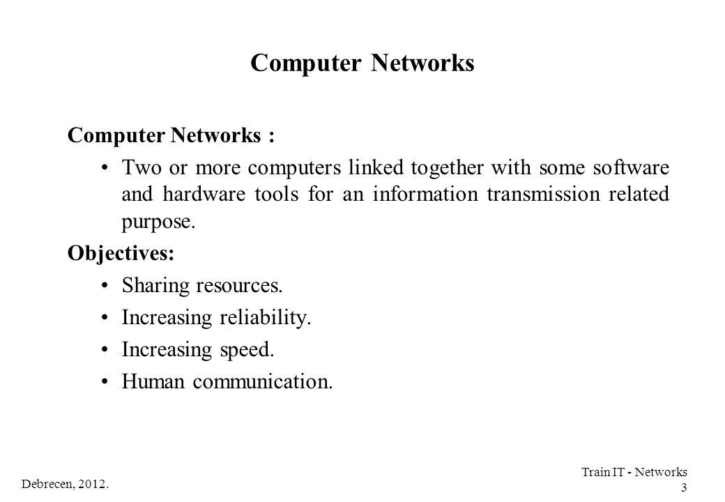 Debrecen, 2012. Train IT - Networks 74 Ethernet Switching
