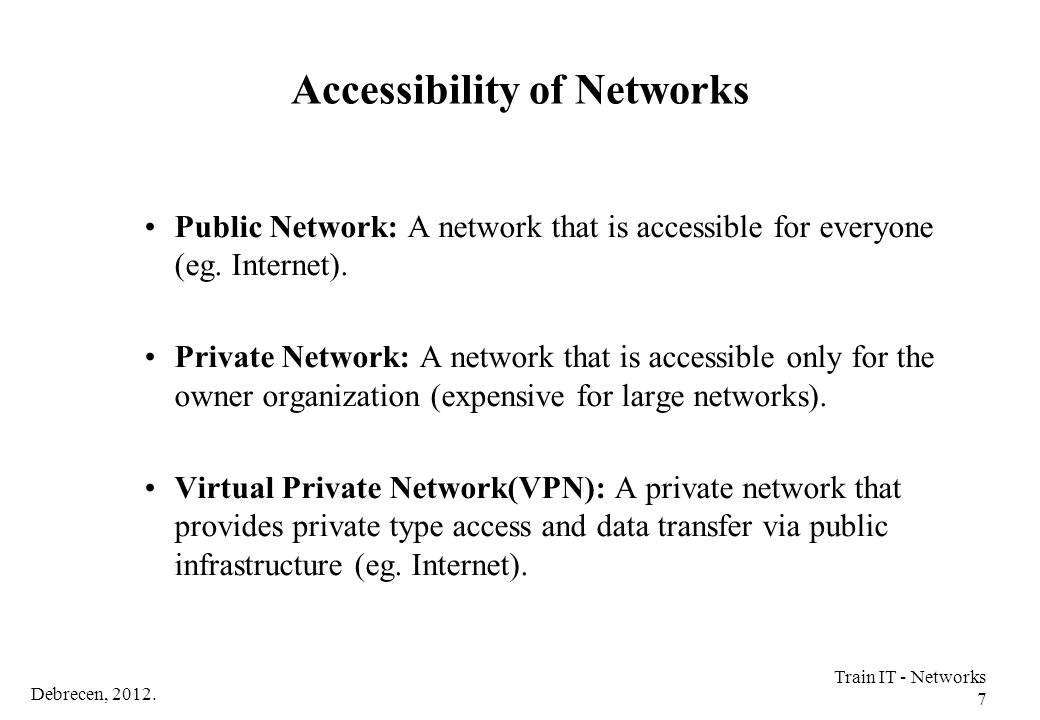 Debrecen, 2012.Train IT - Networks 8 Computer Network Node Node: Device with own network address.