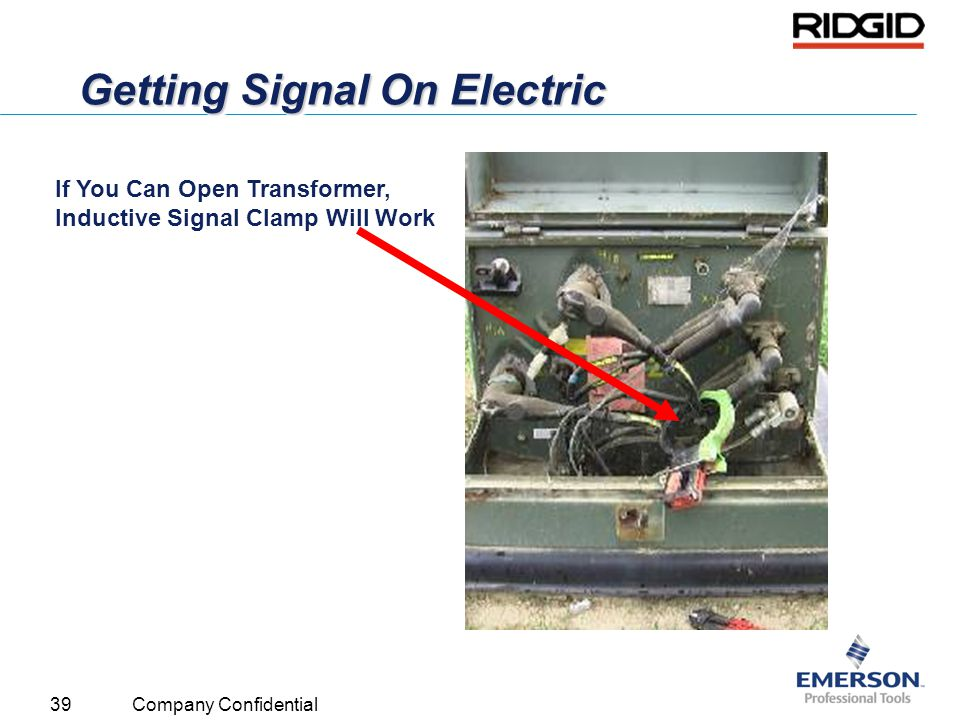 39 Company Confidential Getting Signal On Electric If You Can Open Transformer, Inductive Signal Clamp Will Work
