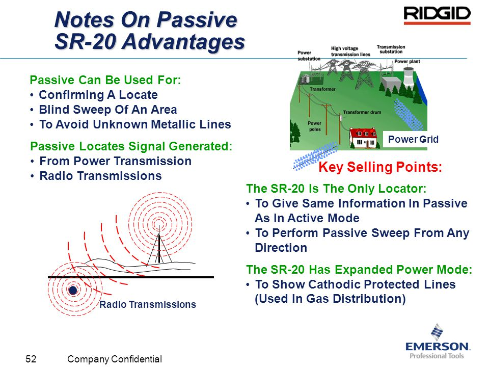 52 Company Confidential Notes On Passive SR-20 Advantages The SR-20 Is The Only Locator: To Give Same Information In Passive As In Active Mode To Perf