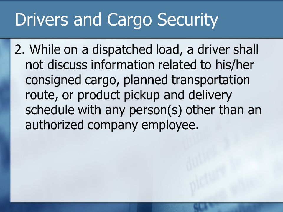 Drivers and Cargo Security 2.
