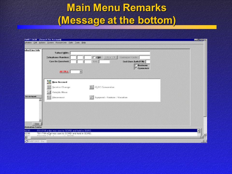 Main Menu Remarks (Message at the bottom)