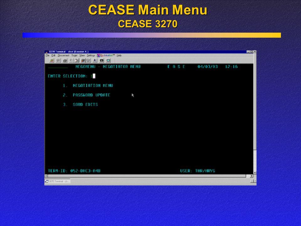 CEASE Main Menu CEASE 3270