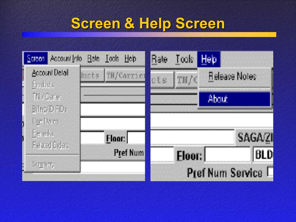 Screen & Help Screen