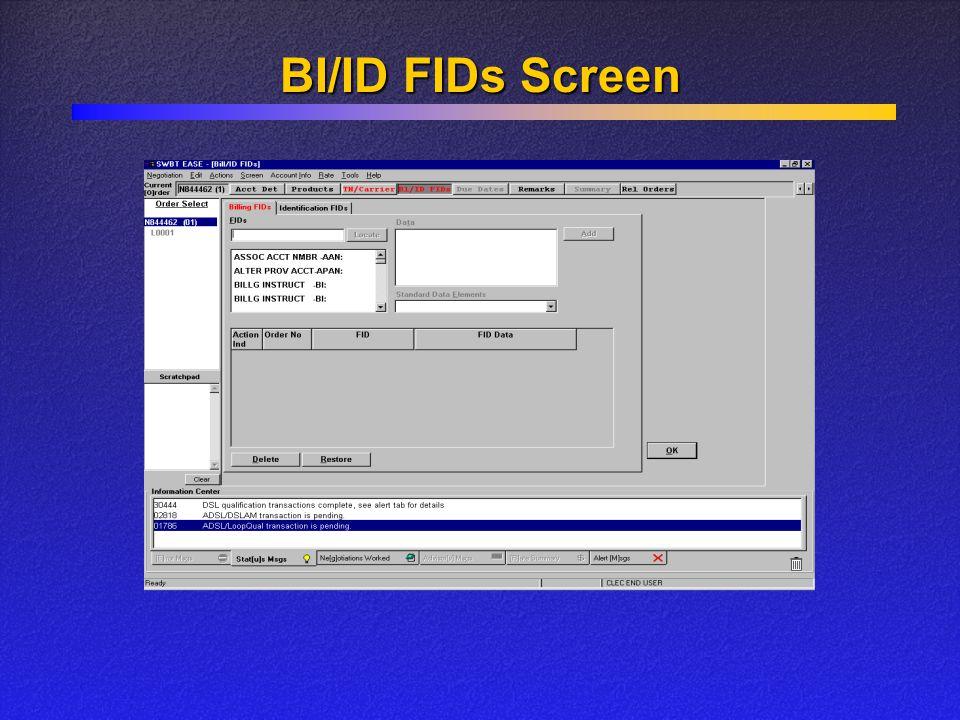 BI/ID FIDs Screen
