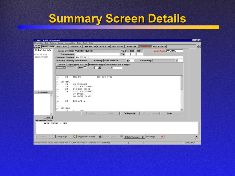 Summary Screen Details
