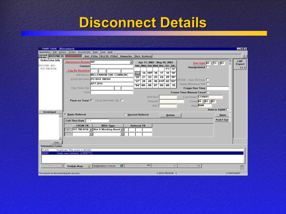 Disconnect Details