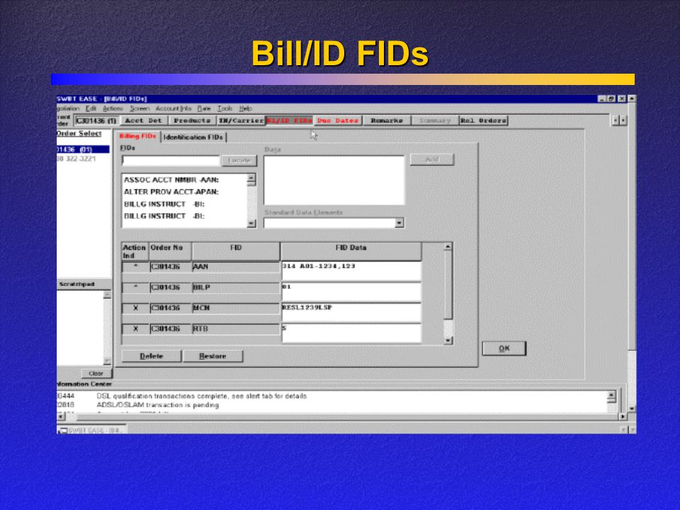 Bill/ID FIDs