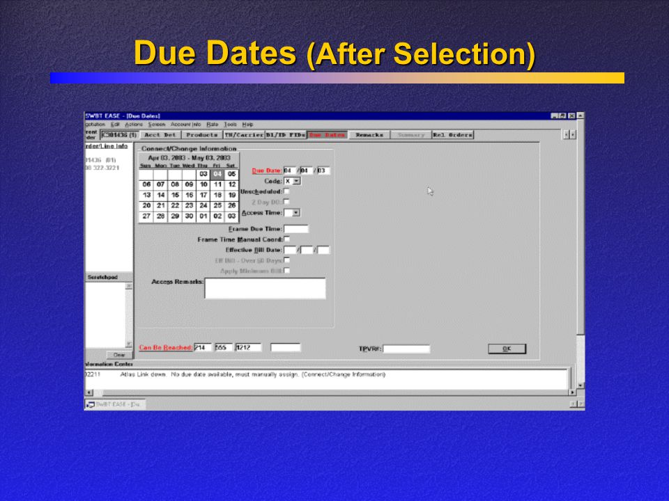 Due Dates (After Selection)