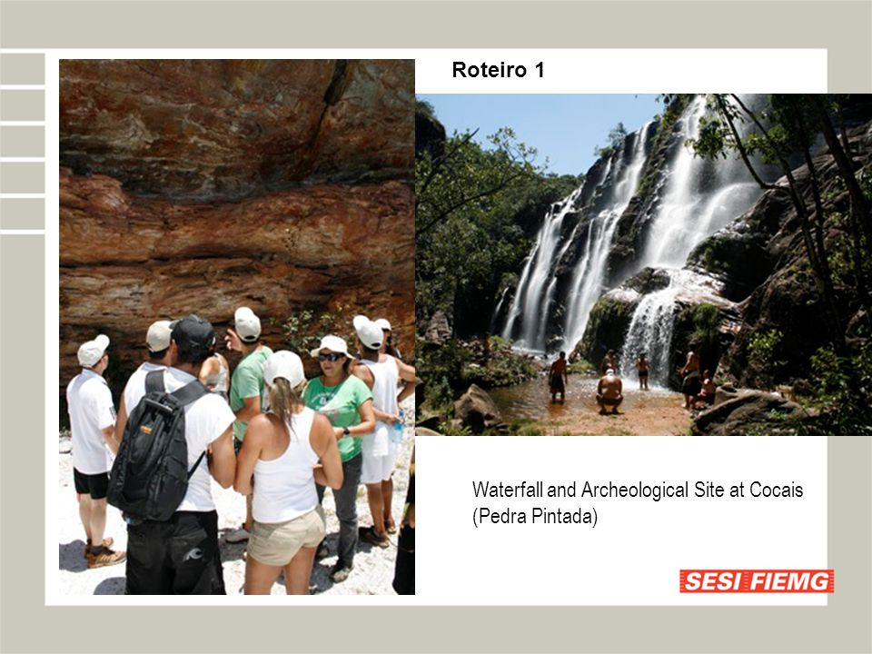 Waterfall and Archeological Site at Cocais (Pedra Pintada) Roteiro 1