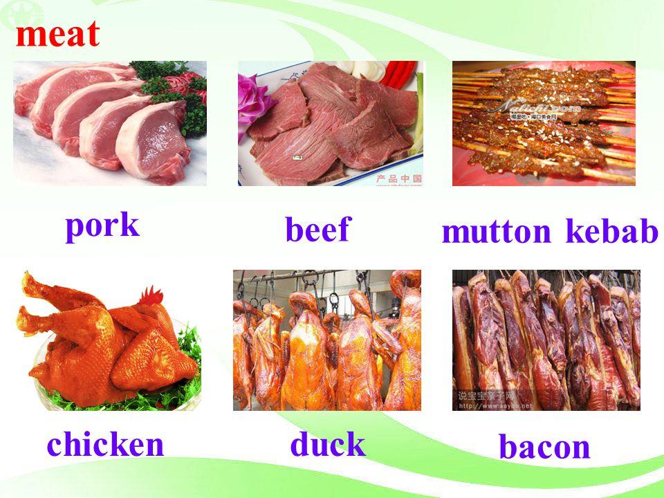 meat pork beef mutton kebab chicken duck bacon