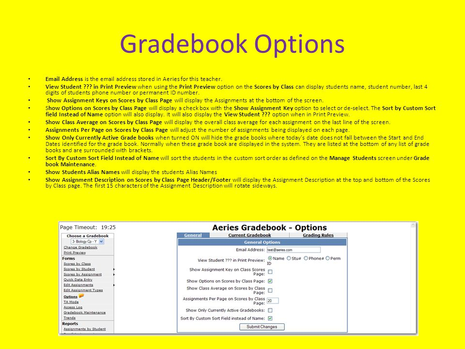 Gradebook Options Email Address is the email address stored in Aeries for this teacher.