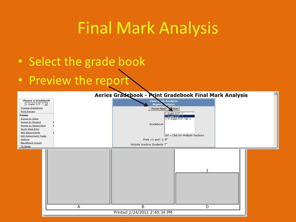 Final Mark Analysis Select the grade book Preview the report