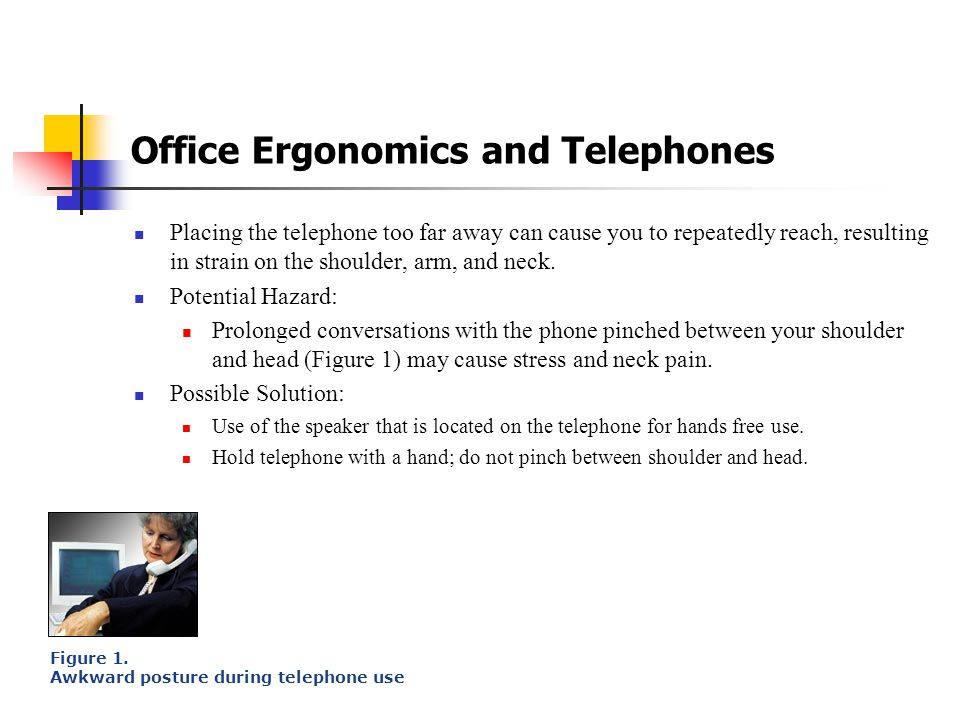 Office Ergonomics Cont ' d Pauses & Breaks Once you have correctly set up your computer workstation, use good work habits. No matter how perfect the e