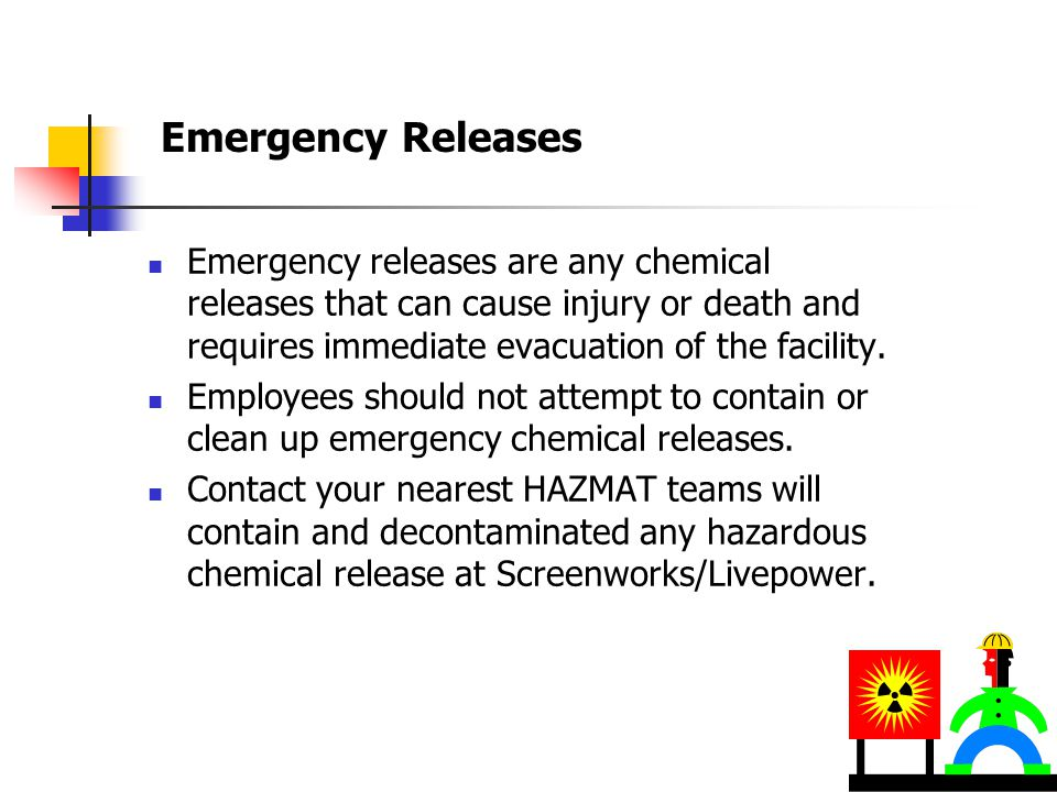 Chemical Releases Incidental Releases  Incidental releases are small chemical spills that have not caused injuries and do not require evacuation.  B