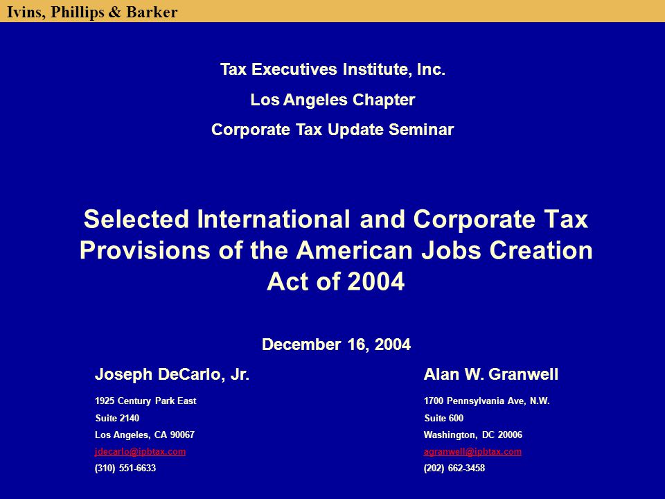 Ivins, Phillips & Barker 2 Discussion Overview n ETI Repeal and Transition n Domestic Activities Production Deduction n Foreign Repatriation Incentive n International Tax Reforms ─ Foreign Tax Credits n Reduced Foreign Tax Credit (FTC) Limitation Baskets n Amended FTC Carryover Periods n Repeal of AMT Limitation on FTCs n Elective Worldwide Interest Fungibility n Look-through Treatment for 10/50 Dividends n Re-characterization of Overall Domestic Losses