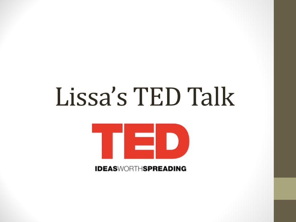 Lissa's TED Talk