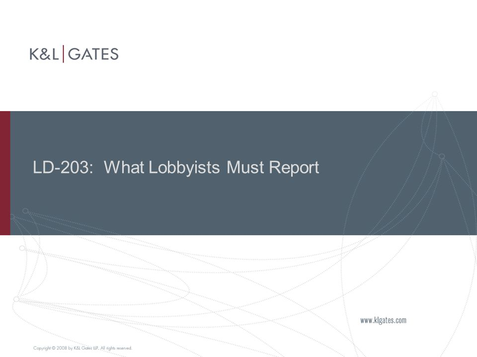 LD-203: What Lobbyists Must Report
