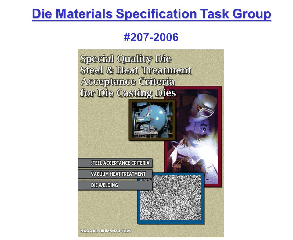 Die Materials Specification Task Group #207-2006