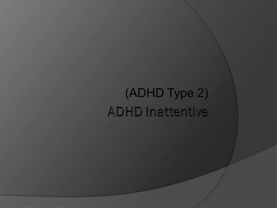 Symptoms of ADHD Inattentive Not paying attention to detail Making careless mistakes Failing to pay attention and keep on task Not listening Being unable to follow or understand instructions Avoiding tasks that involve effort Being distracted or forgetful Losing things that are needed to complete tasks