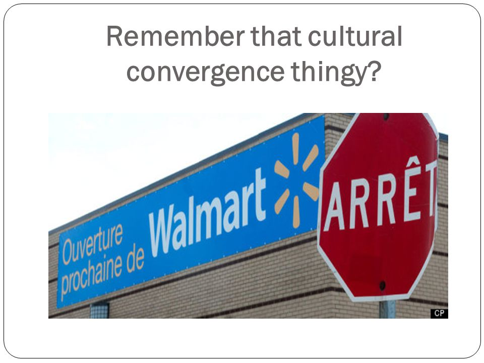 Questions… In what ways has cultural convergence taken place between Great Britain and the United States.