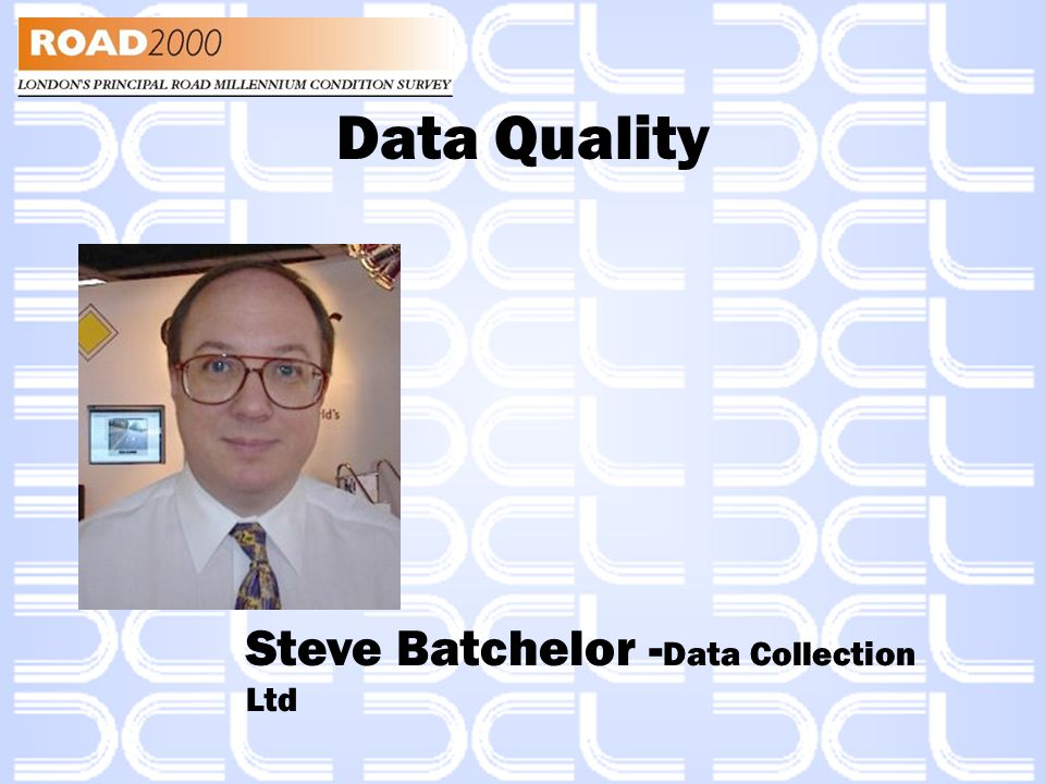 Data Quality Data is the most critical factor in the decision making process, yet is specified by the same method as a printer ribbon