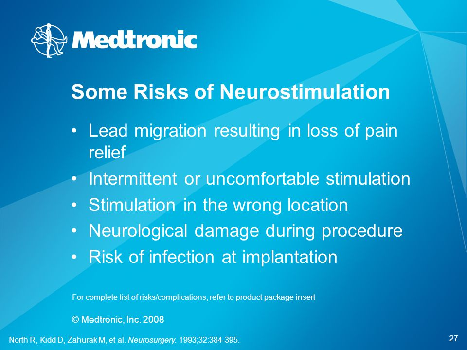 27 © Medtronic, Inc. 2008 Lead migration resulting in loss of pain relief Intermittent or uncomfortable stimulation Stimulation in the wrong location