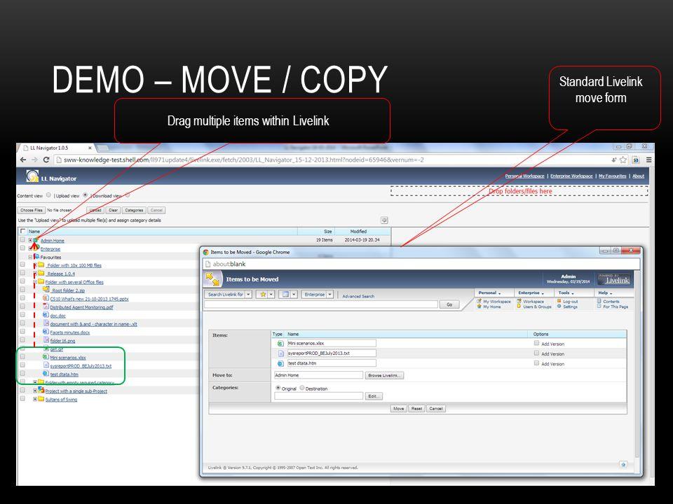 DEMO – MOVE / COPY Drag multiple items within Livelink Standard Livelink move form