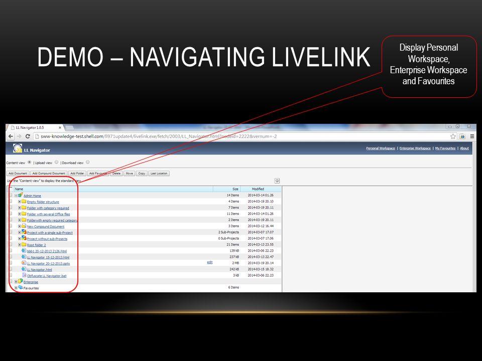DEMO – NAVIGATING LIVELINK Display Personal Workspace, Enterprise Workspace and Favourites