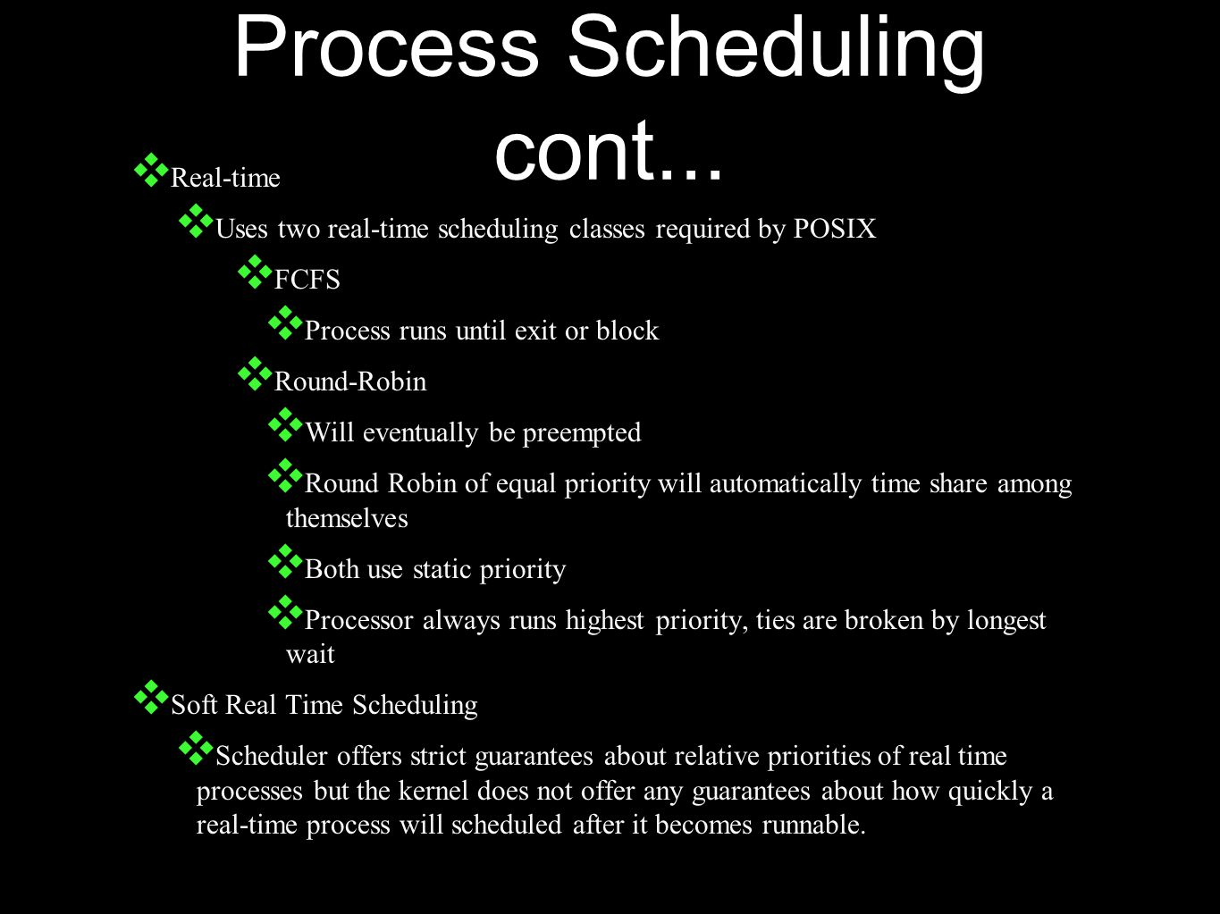 Process Scheduling cont...