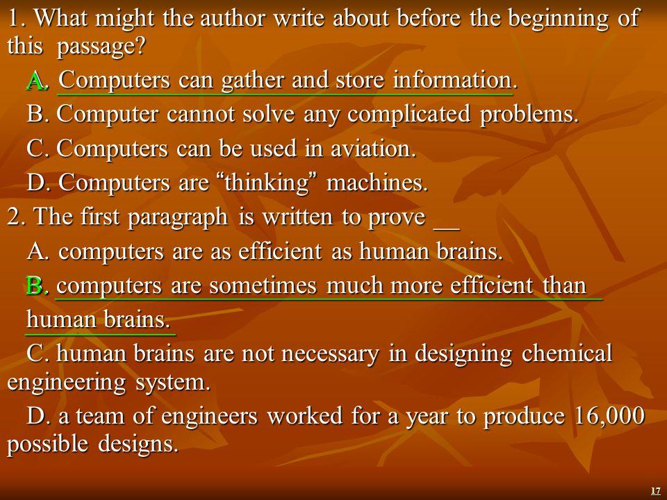 16 益处 ) are becoming more obvious every day. a. computers are being used in space travel. Rockets, satellites and spaceships are guided by computers.