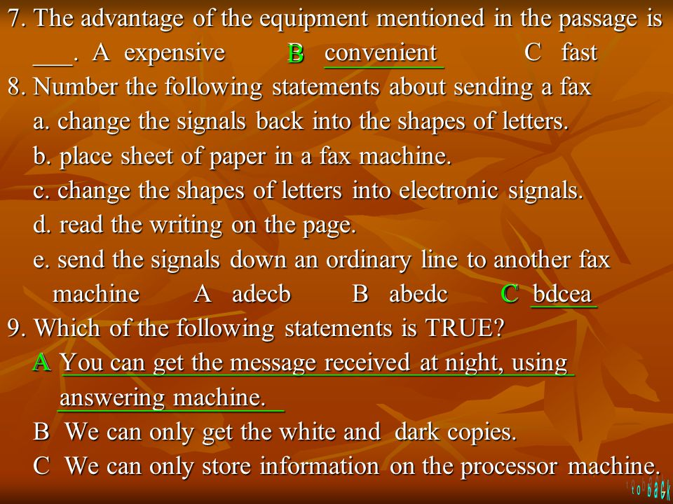 7 7.The advantage of the equipment mentioned in the passage is ___.