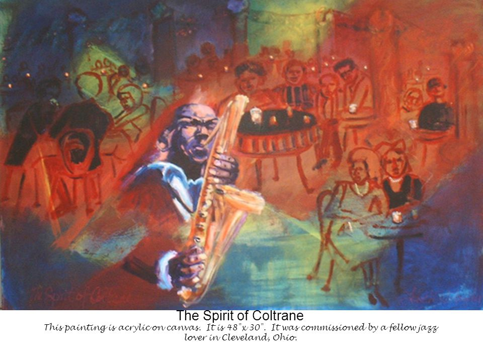 The Spirit of Coltrane This painting is acrylic on canvas.