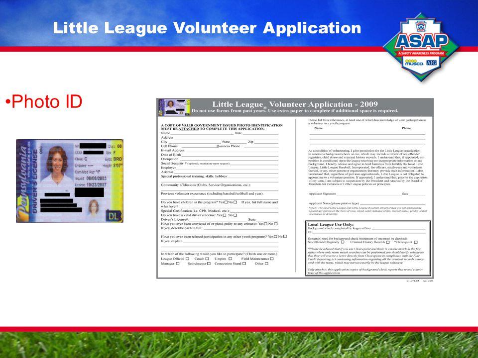 Photo ID Little League Volunteer Application