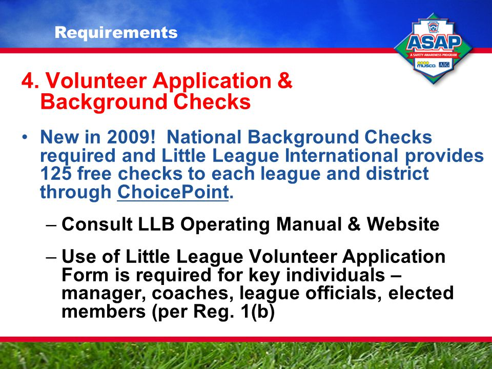 4. Volunteer Application & Background Checks New in 2009.