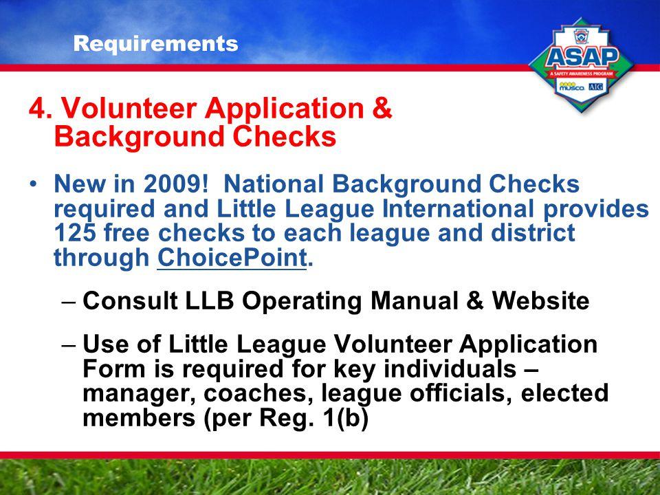 4.Volunteer Application & Background Checks New in 2009.