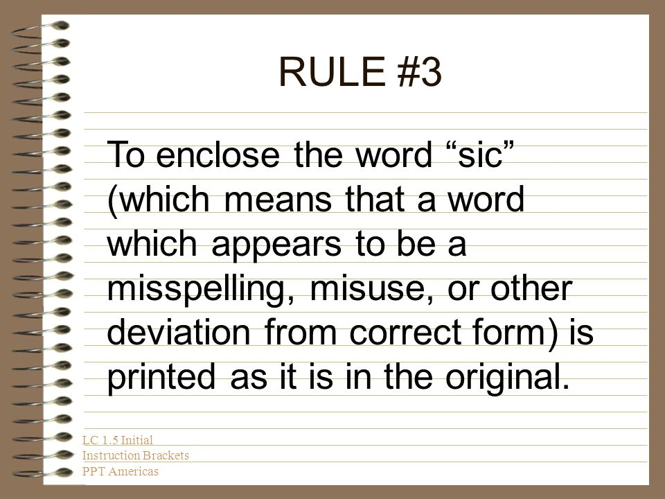 RULE #2 To insert the name of a person reputed to be the author of a given line or longer work.