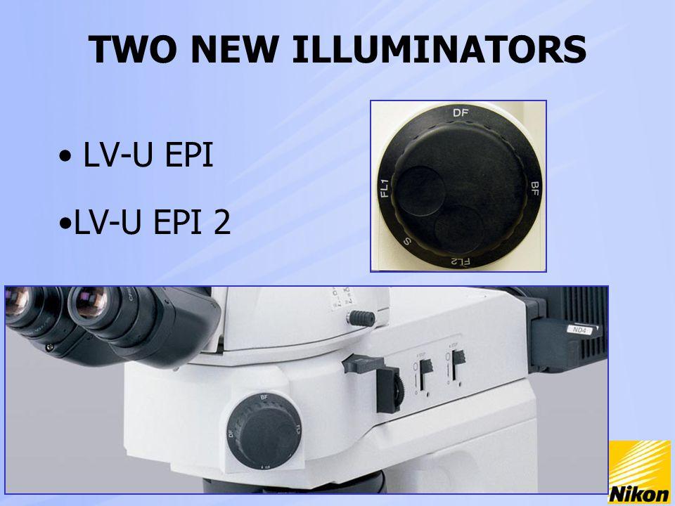 TWO NEW ILLUMINATORS LV-U EPI LV-U EPI 2