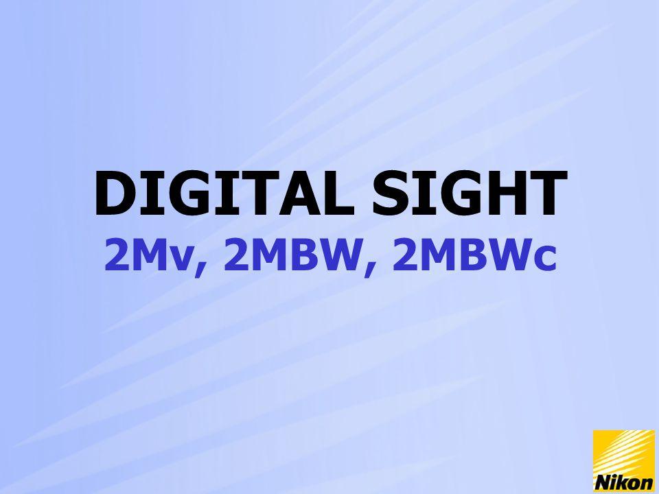 DIGITAL SIGHT 2Mv, 2MBW, 2MBWc