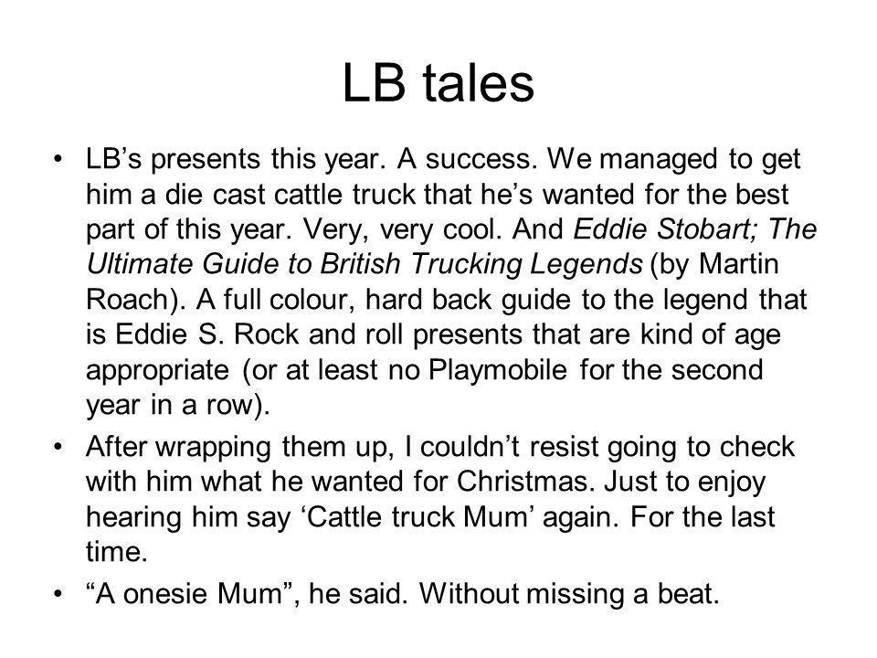 LB tales LB's presents this year. A success.