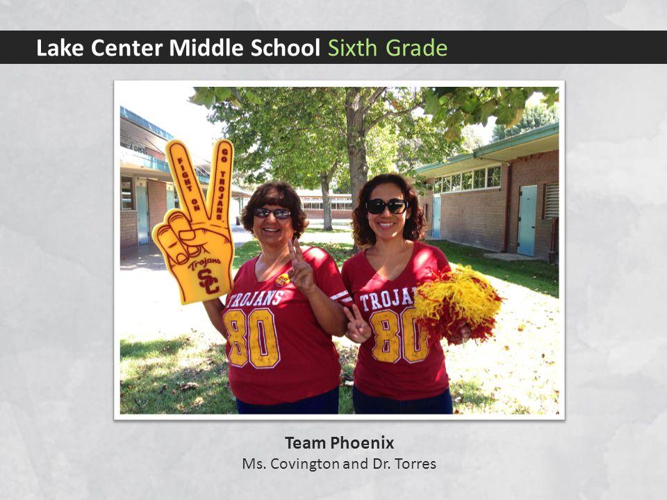 Lake Center Middle School Sixth Grade Team Cheetahs Ms. Gutierrez, Ms. Luu, and Ms. Rodriguez