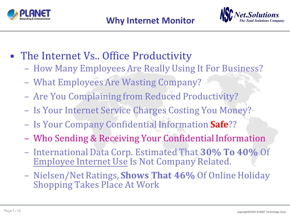 Page 3 / 18 Why Internet Monitor The Internet Vs..