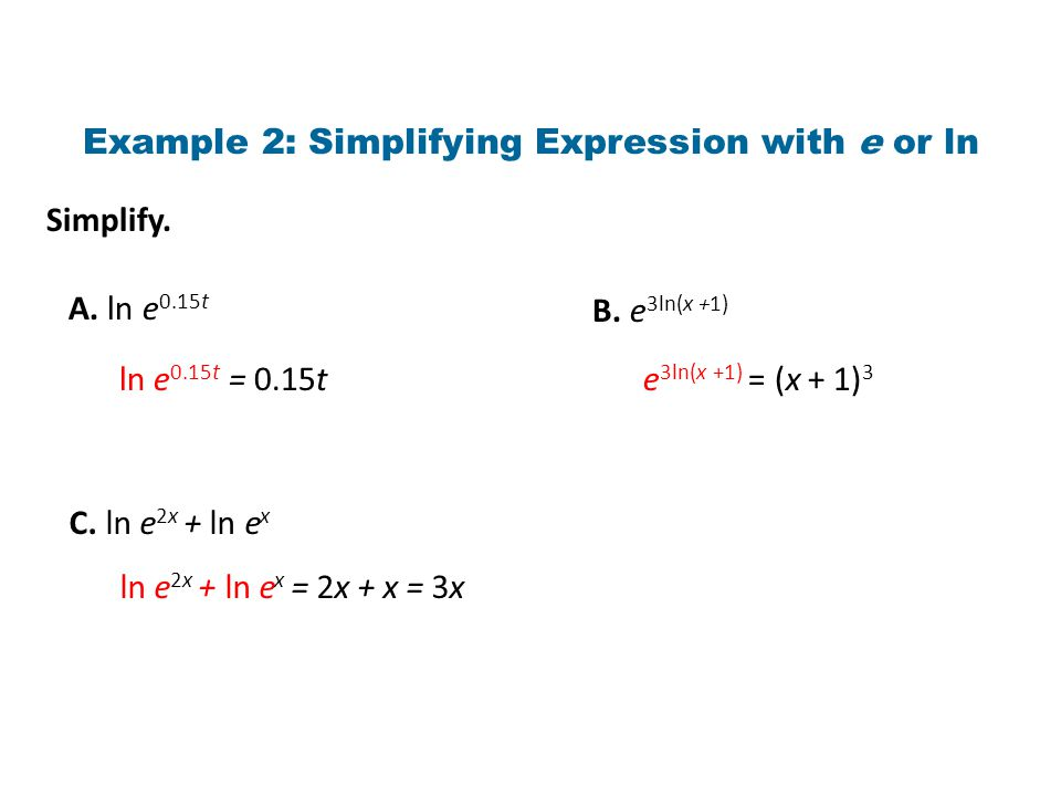 Simplify. A. ln e 0.15t B.
