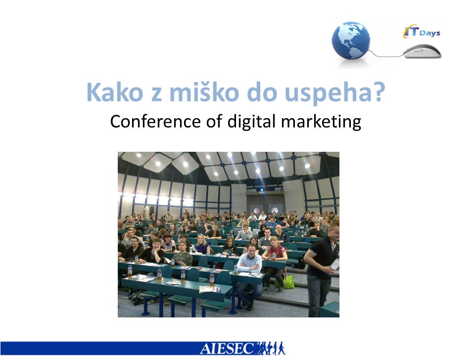 Kako z miško do uspeha? Conference of digital marketing