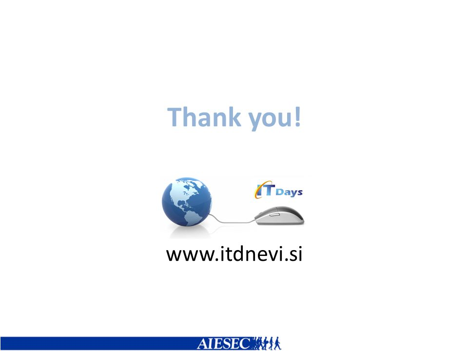 Thank you! www.itdnevi.si