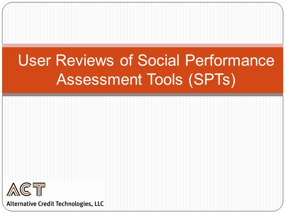 User Reviews of Social Performance Assessment Tools (SPTs)