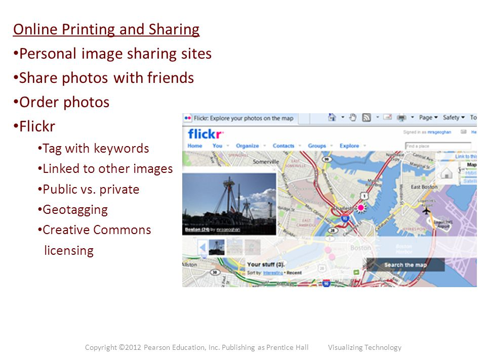 Online Printing and Sharing Personal image sharing sites Share photos with friends Order photos Flickr Tag with keywords Linked to other images Public